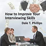 img - for How to Improve Your Interviewing Skills book / textbook / text book