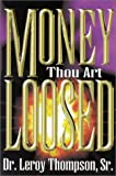Money Thou Art Loosed
