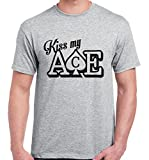 Kiss my ace poker card player T-shirt heavy weight t shirts - colour grey - size Sml, Med, Lge, XL & 2XL