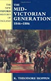 The Mid-Victorian Generation 1846-1886