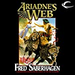 Ariadne's Web: The Second Book of the Gods (       UNABRIDGED) by Fred Saberhagen Narrated by Clive Chafer
