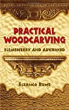 img - for Practical Woodcarving: Elementary and Advanced (Dover Woodworking) book / textbook / text book
