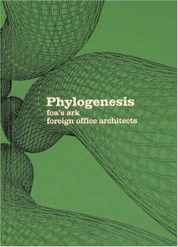 Phylogenesis: FAO's Ark - Foreign Office Architects