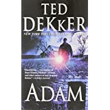 Adam (Novel)by Ted Dekker