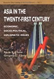 Asia in the twenty-first century:economic,socio-political,diplomatic issues
