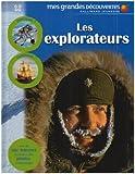 echange, troc Gallimard-Jeunesse, Michel Langrognet - Les explorateurs