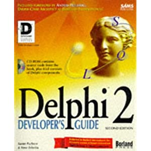Delphi 2 Developer's Guide (Sams Developer's Guide)
