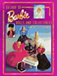 A Decade of Barbie Dolls and Collecti...