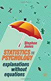 Statistics in Psychology: Explanations without Equations (0230247490) by Jones, Stephen