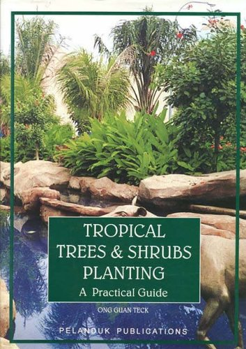 Tropical Trees and Shrubs Planting: A Practical Guide