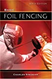 img - for Basic Foil Fencing book / textbook / text book