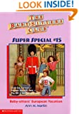 Baby-Sitters' European Vacation (Baby-Sitters Club Super Special)