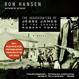The Assassination of Jesse James by the Coward Robert Ford Audiobook