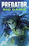 Predator: Big Game (1569711666) by Arcudi, John