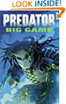 Predator: Big Game (Dark Horse Collec...