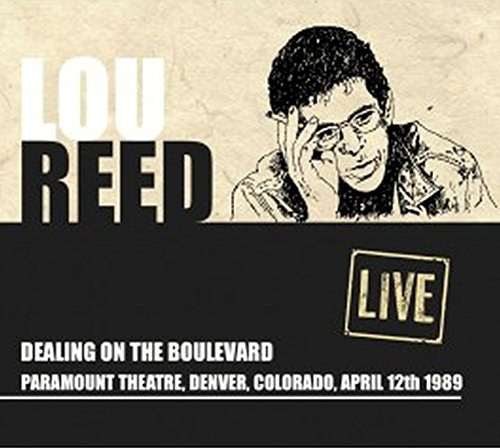 Lou Reed Dealing On The Boulevard Live At The