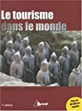 img - for Le tourisme dans le monde book / textbook / text book