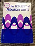 img - for The Treasury of Alexander Whyte (Treasury Series) book / textbook / text book