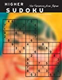 Higher Sudoku: New Challenging Variations from Japan