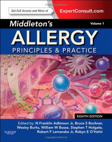 Middleton's Allergy 2-Volume Set: Principles and Practice (Expert Consult Premium Edition - Enhanced Online Features and Print), 8e (Middletons Allergy Principles and Practice) PDF