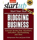 img - for [(Start Your Own Blogging Business )] [Author: Jason R. R. Rich] [Aug-2010] book / textbook / text book