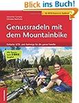 Genussradeln mit dem Mountainbike: Di...