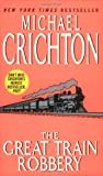 The Great Train Robbery (0060502304) by Crichton