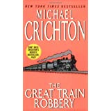 The Great Train Robberyby Michael Crichton
