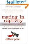 Mating in Captivity: Unlocking Erotic...
