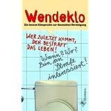 Wendeklo. Die besten Klosprüche zur deutschen Vereinigung