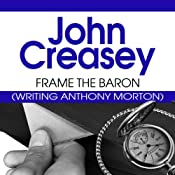 Frame the Baron: The Baron Series, Book 29 | John Creasey