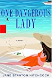 One Dangerous Lady: A Novel