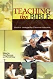 Teaching the Bible: Practical Strategies for Classroom Instruction