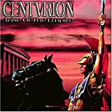 Arise of the Empire by Centurion (2006-03-31)