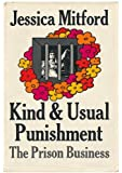 Kind and Usual Punishment: The Prison Business