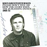 1968-1972 Please Dont Tell Meby Kris Kristofferson