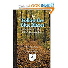 Follow Blue Blazes: Guide To Hiking Ohio'S Buckeye Trail (Ohio Bicentennial)