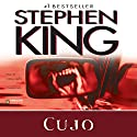 Cujo (       UNABRIDGED) by Stephen King Narrated by Lorna Raver