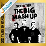 The Big Mash Up (20 Years of Hardcore Expanded Edition) (Remastered)