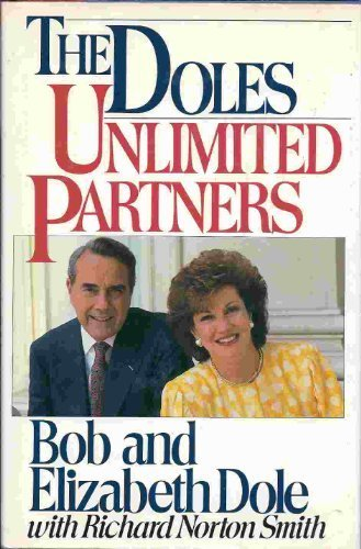 the-doles-unlimited-partners-by-dole-robert-dole-elizabeth-smith-richard-norton-1988-hardcover