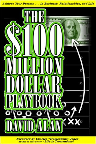 The $100 Million Dollar Playbook, DAVID ALAN