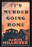 It's Murder Going Home: A Charlie Greene Mystery