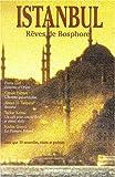 Istanbul : R�ves de Bosphore