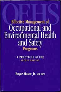 Effective Management of Occupational and Environmental ...