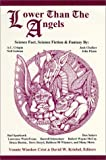 img - for Lower Than the Angels: Science Fact, Science Fiction & Fantasy book / textbook / text book