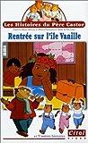 echange, troc Les Histoires du Père Castor : Rentrée sur l'île vanille [VHS]