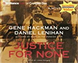 img - for Justice for None book / textbook / text book