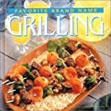 Favorite Brand Name Grilling (0785331425) by Publications International Ltd