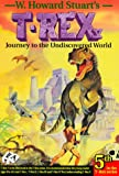 Journey to the Undiscovered World (T-Rex Series)