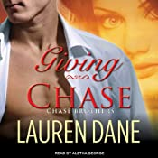 Giving Chase: Chase Brothers, Book 1 | Lauren Dane